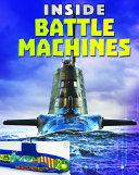 Inside Battle Machines
