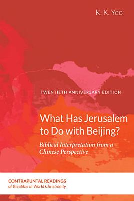 What Has Jerusalem to Do with Beijing