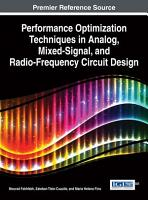 Performance Optimization Techniques in Analog  Mixed Signal  and Radio Frequency Circuit Design PDF