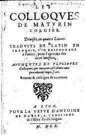 Les colloques de Mathurin Cordier traduits de latin en françois, l'un respondant à l'autre, pour l'exercice des deux langues