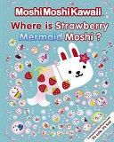 Where Is Strawberry Mermaid Moshi  PDF