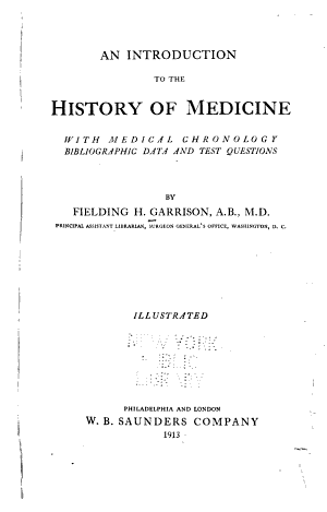An Introduction to the History of Medicine  with Medical Chronology  Bibliographic Data and Test Questions PDF