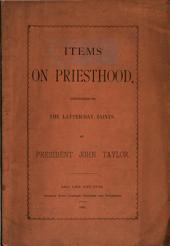 Items on Priesthood, Presented to the Latter-day Saints