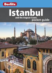 Berlitz: Istanbul & The Aegean Coast Pocket Guide: Edition 5
