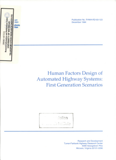 Human Factors Design of Automated Highway Systems  First Generation Scenarios  Final Report