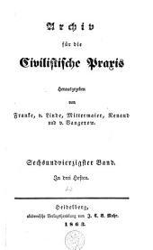 Archiv für die civilistische Praxis: Band 46