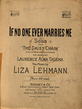 If No One Ever Marries Me: Song from The Daisy Chain (cycle of Twelve Songs of Childhood)