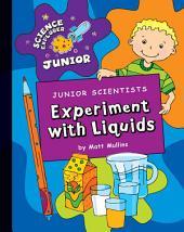 Junior Scientists: Experiment with Liquids