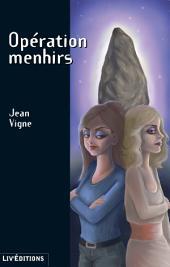 Opération menhirs: Un roman policier breton