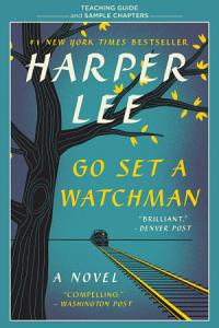 Go Set a Watchman Teaching Guide Book
