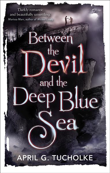 Download Between the Devil and the Deep Blue Sea Book