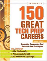 150 Great Tech Prep Careers Book PDF