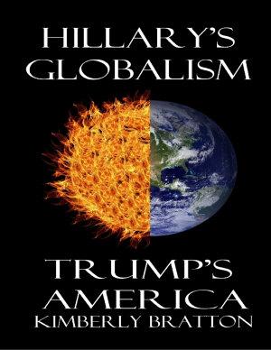 Hillary s Globalism or Trump s America