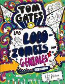 Tom Gates  Los Lobozombis son geniales  y punto