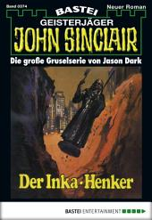 John Sinclair - Folge 0374: Der Inka-Henker