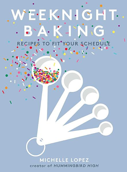 Download Weeknight Baking Book