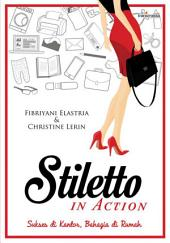 Stiletto In Action