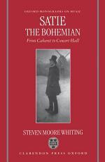 Satie the Bohemian
