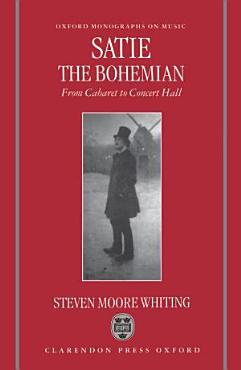 Satie the Bohemian PDF