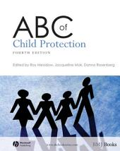 ABC of Child Protection: Edition 4