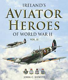 Ireland's Aviator Heroes of World War II