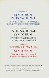 Symposium international sur la théorie et la pratique dans l'économie des transports Deuxième symposium international sur la théorie et la pratique dans l'économie