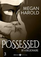 Possessed by a Billionaire   Band 3 PDF