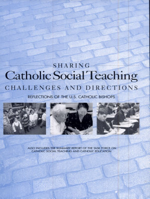 Sharing Catholic Social Teaching