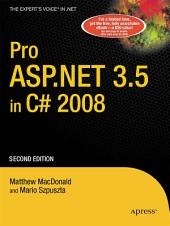 Pro ASP.NET 3.5 in C# 2008: Edition 2