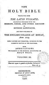 The Holy Bible Translated from the Latin Vulgate: ...
