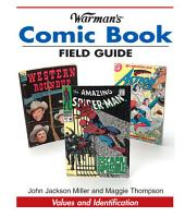 Warman's Comic Book Field Guide: Values and Identification