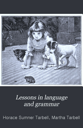 Lessons in language and grammar: Book 1