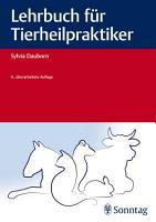Lehrbuch f  r Tierheilpraktiker PDF