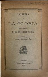 La senda de la gloria: novela
