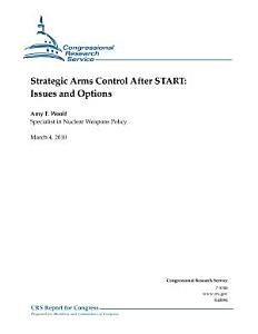 Strategic Arms Control After START Book
