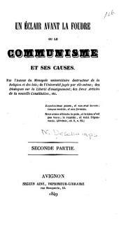 Un éclair avant la foudre, ou, Le communisme et ses causes: Volume2