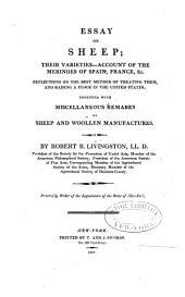 Essay on Sheep: Their Varieties--account of the Merinoes of Spain, France &c