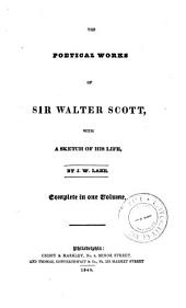 The poetical works of Sir Walter Scott: with a sketch of his life