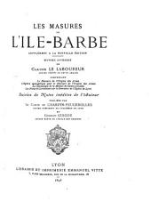 Les masures de l'Ile-Barbe: Supplément à la nouvelle éd., oeuvres diverses, suivies de notes inédites de l'auteur