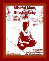 Blissful Mom Blissful Baby Book PDF