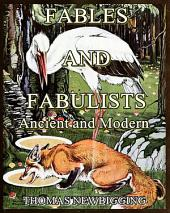 Fables and Fabulists : Ancient and Modern