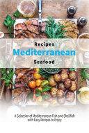 Mediterranean Seafood Recipes