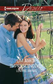 Um amor imprescindível