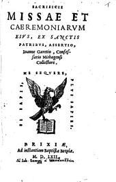 Sacrificii Missae Et Caeremoniarum Eius, Ex Sanctis Patribus, Assertio