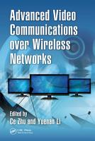 Advanced Video Communications over Wireless Networks PDF