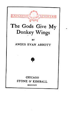 The Gods Give My Donkey Wings PDF