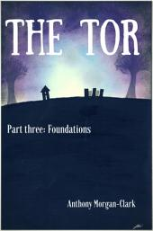 The Tor Part Three: Foundations