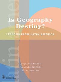 Is Geography Destiny