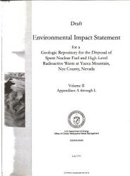 Draft Environmental Impact Statement for a Geologic Repository for the Disposal of Spent Nuclear Fuel and High level Radioactive Waste at Yucca Mountain  Nye County  Nevada  Inventory and characteristics of spent nuclear fuel  high level radioactive waste and other materials PDF