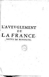 L' Avevglement de la France depvis la minorité (-Seconde partie)